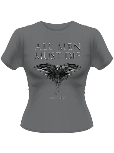 t shirt game of thrones all men must die femme officiels pour les fans funidelia. Black Bedroom Furniture Sets. Home Design Ideas