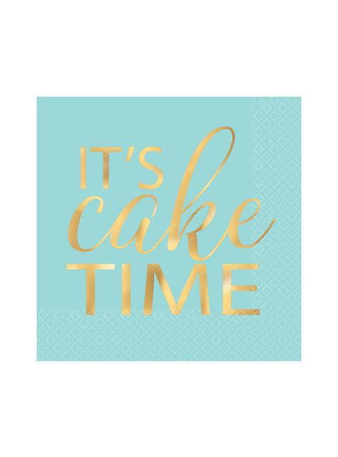 16 serviettes  it's cake time