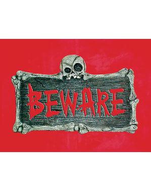 Beware væg skilt