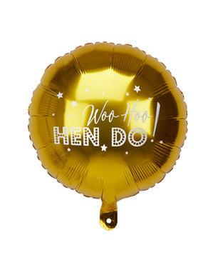 "Złoty balon foliowy ""Woo Hoo Hen Do"" - Woo Hoo Hen Do"