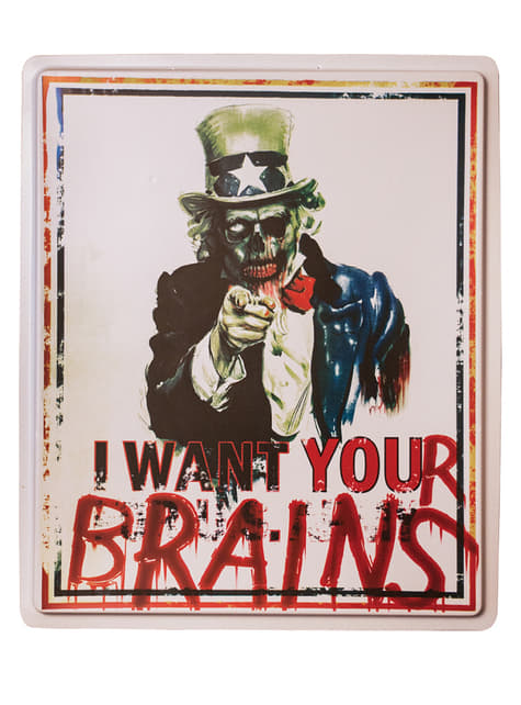 I Want Your Brains Sign
