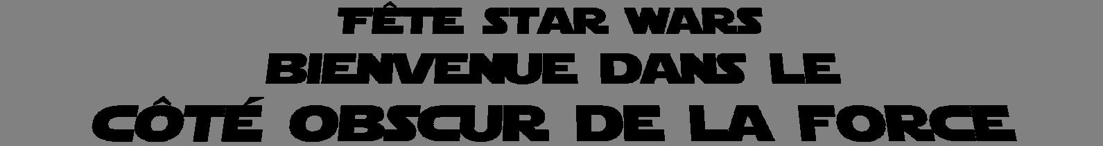 Fete Star Wars Idees Decoration Deguisements Pour Une Fete D Anniversaire D Une Autre Galaxie
